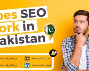 Does SEO work in Pakistan - Ahmad Affan